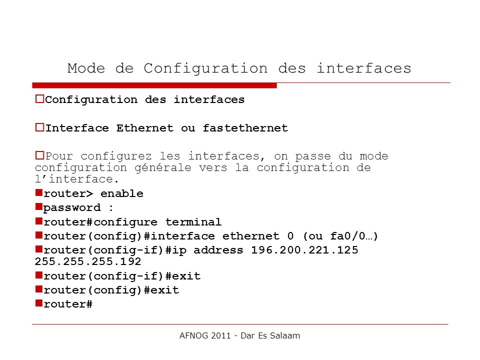 Mode de Configuration des interfaces