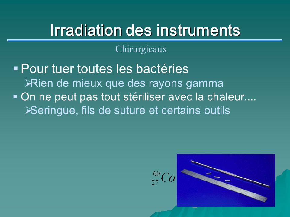 Irradiation des instruments
