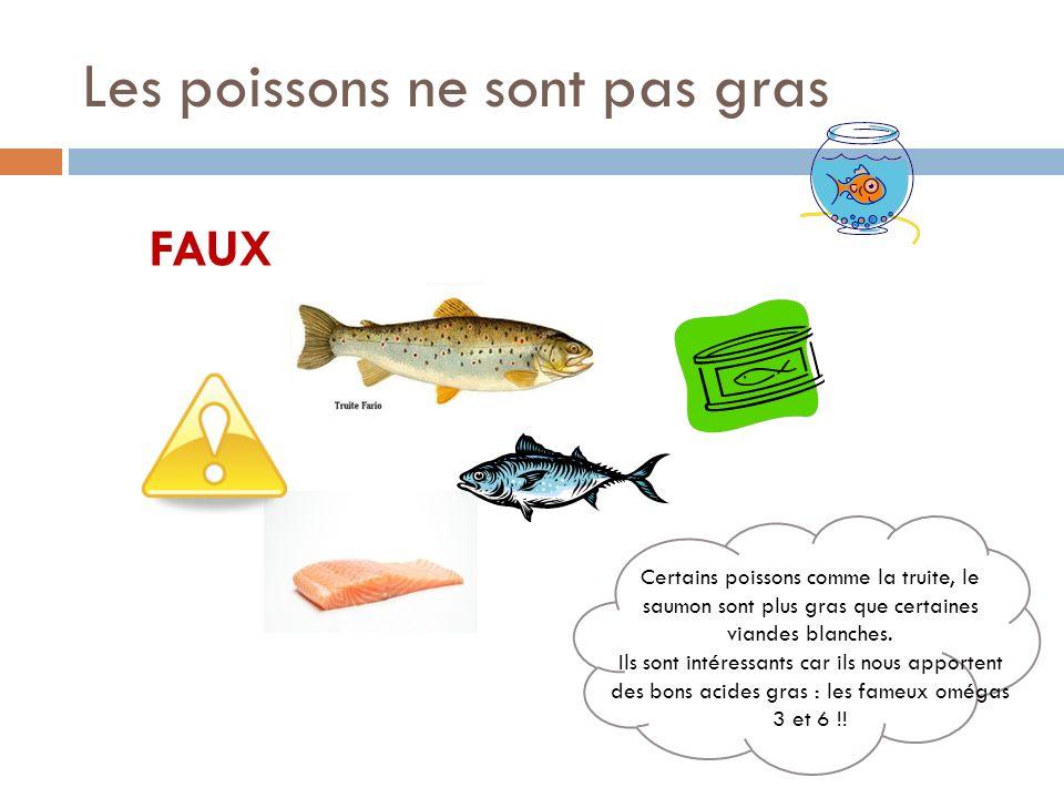 Les poissons ne sont pas gras