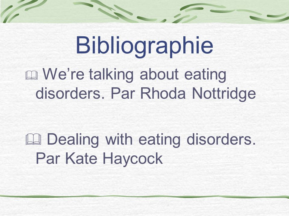 Bibliographie Dealing with eating disorders. Par Kate Haycock