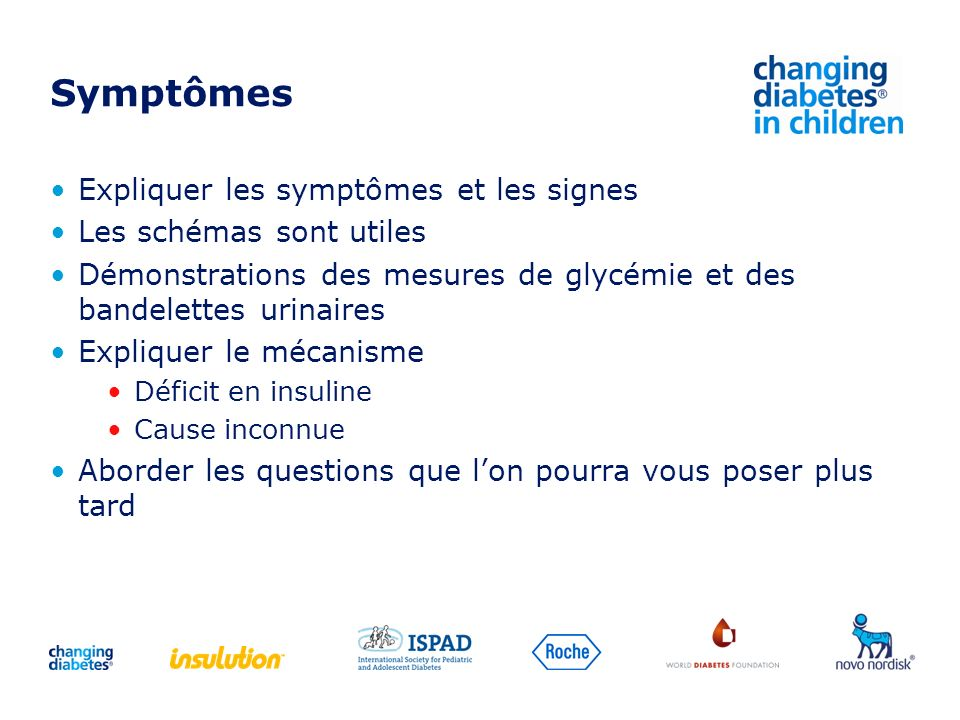 Symptômes Expliquer les symptômes et les signes
