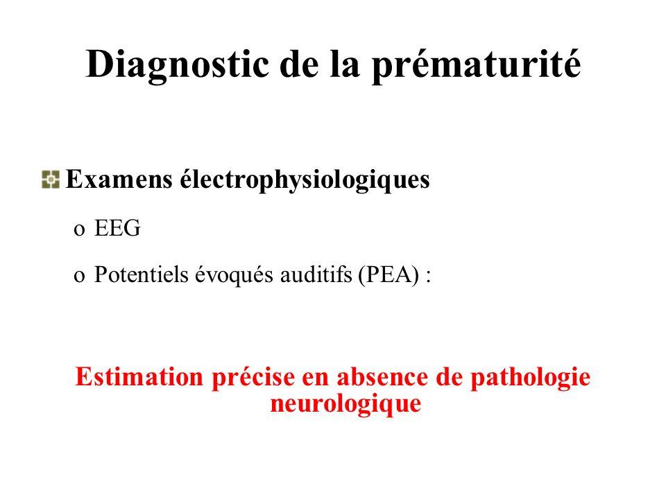 Diagnostic de la prématurité