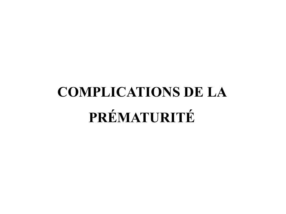 Complications de la prématurité