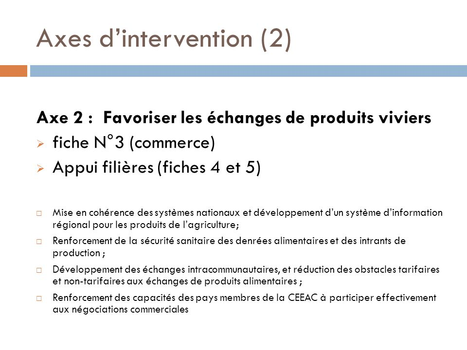 Axes d'intervention (2)