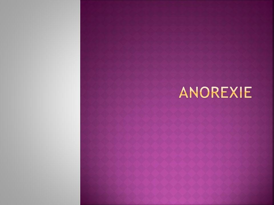 Anorexie Le presentation du anorexie