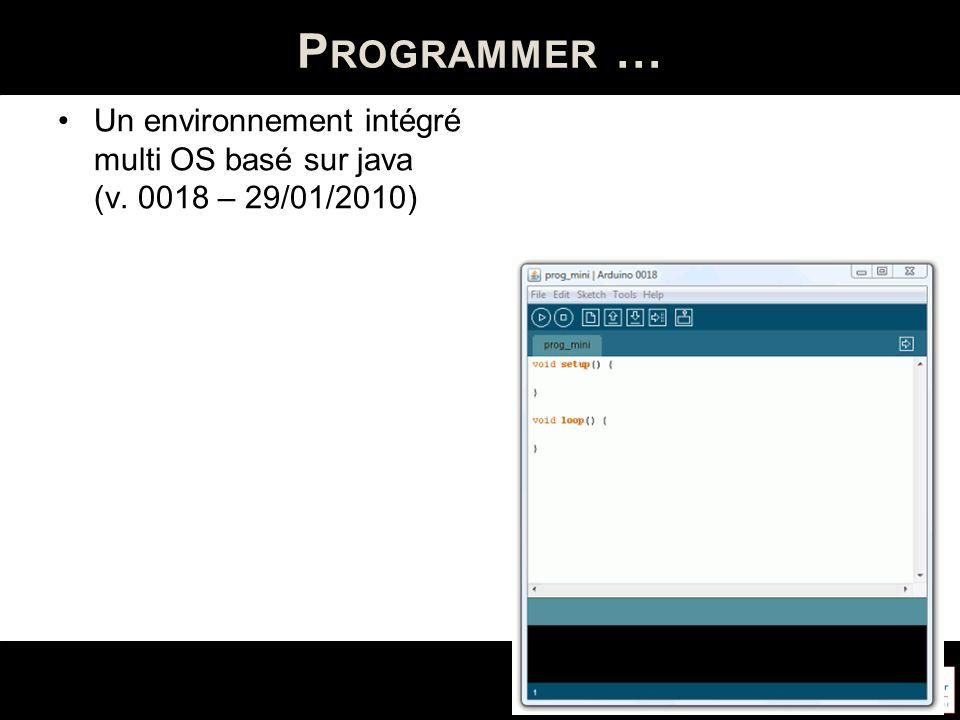 Programmer … Un environnement intégré multi OS basé sur java (v. 0018 – 29/01/2010)