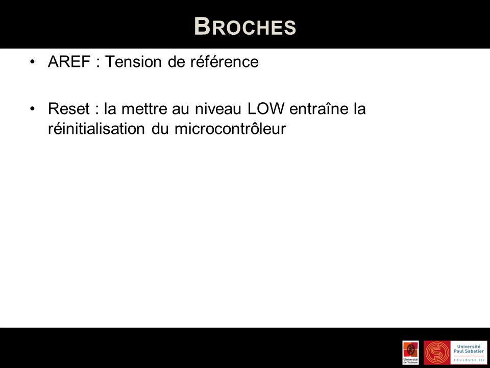 Broches AREF : Tension de référence