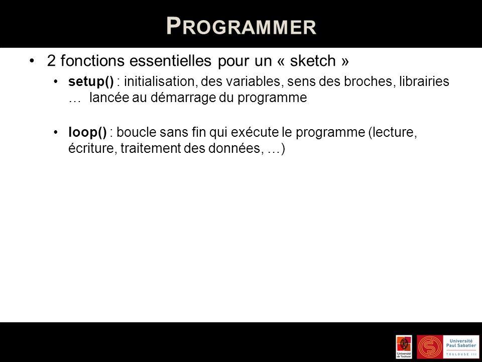Programmer 2 fonctions essentielles pour un « sketch »