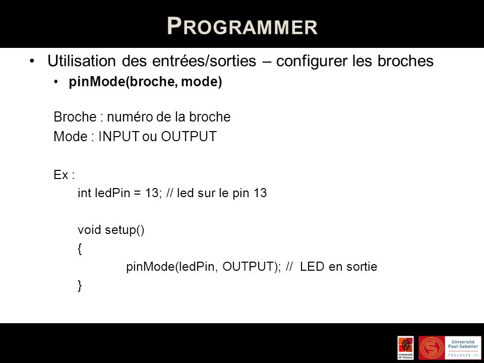 Programmer Utilisation des entrées/sorties – configurer les broches