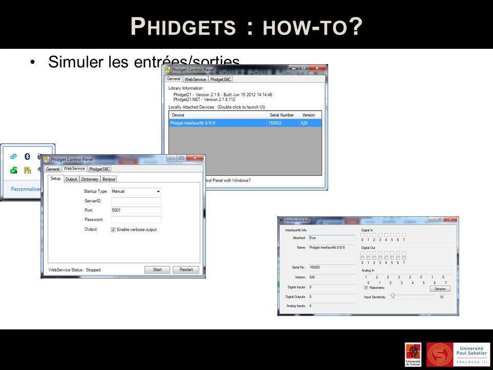 Phidgets : how-to Simuler les entrées/sorties