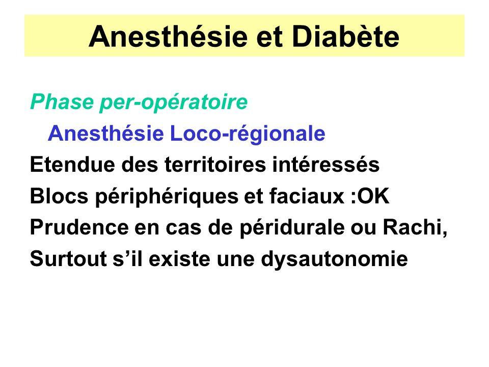Anesthésie et Diabète Phase per-opératoire Anesthésie Loco-régionale