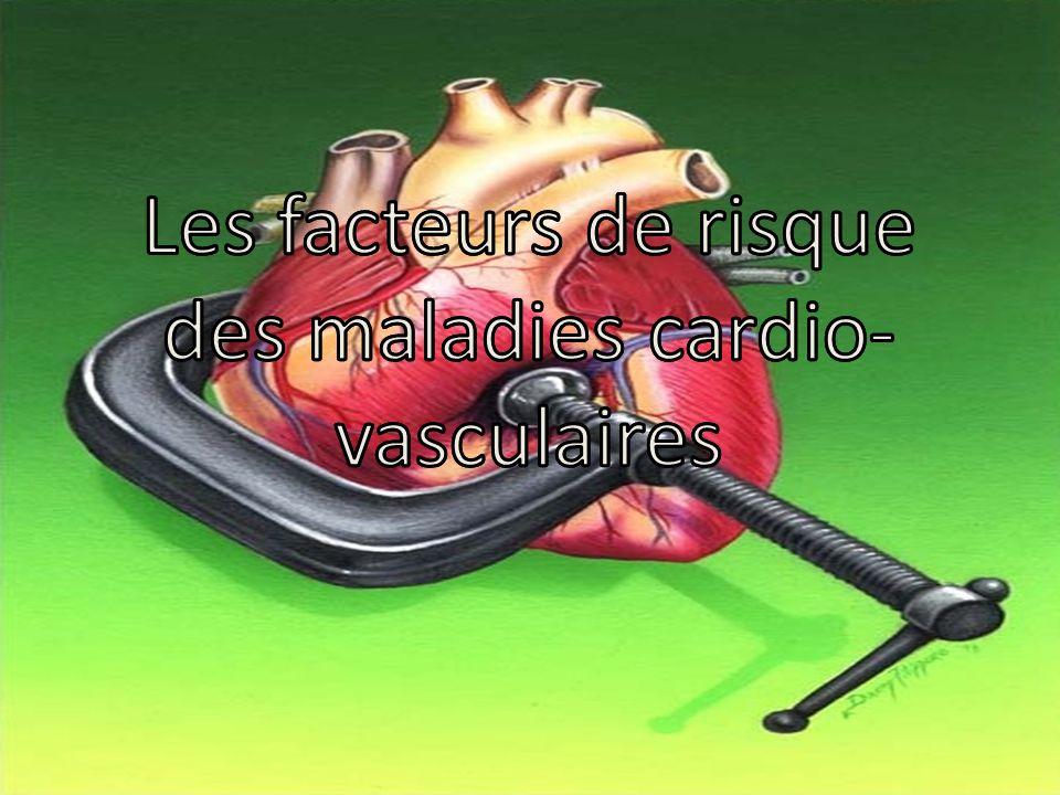 Les facteurs de risque des maladies cardio-vasculaires