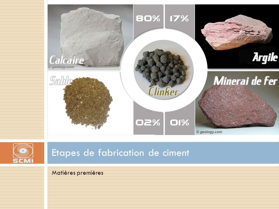Etapes de fabrication de ciment