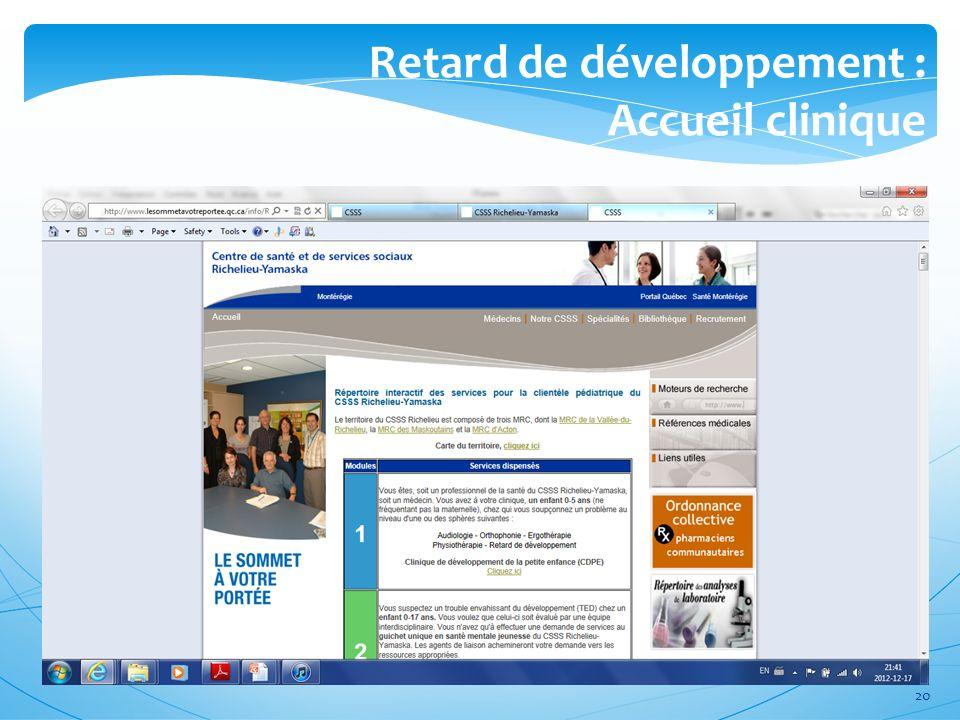 Retard de développement : Accueil clinique