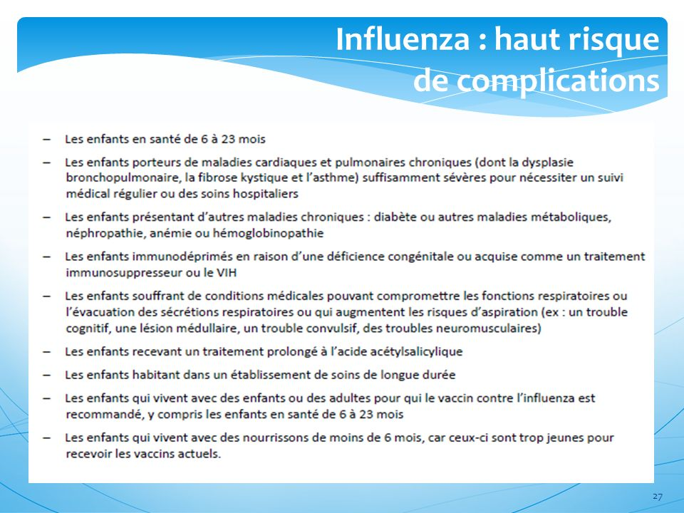 Influenza : haut risque de complications