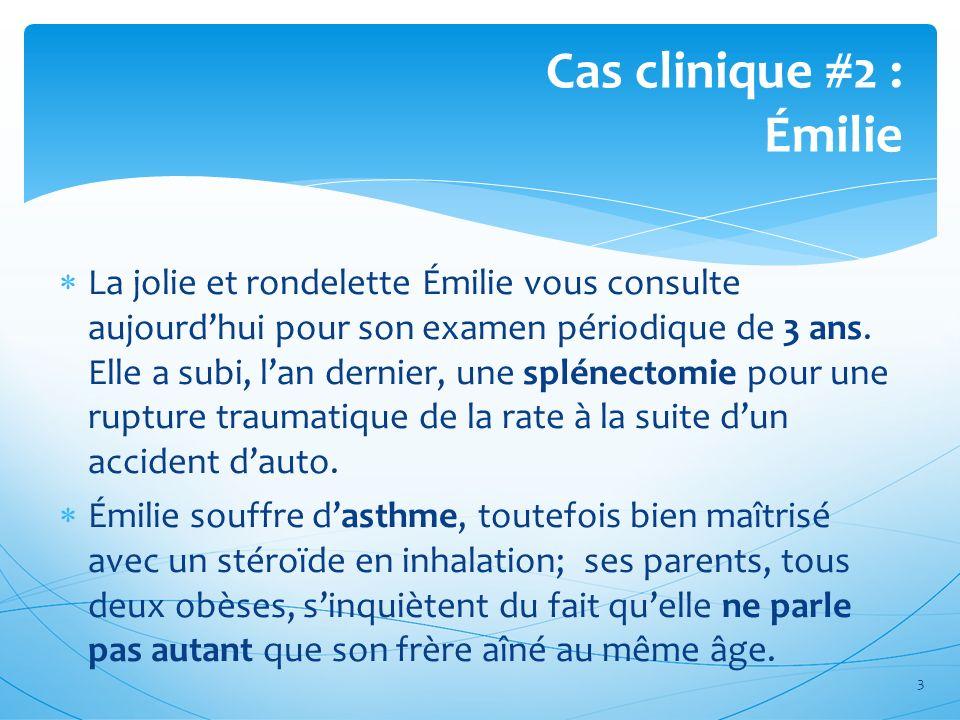 Cas clinique #2 : Émilie