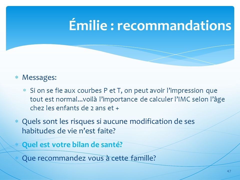 Émilie : recommandations