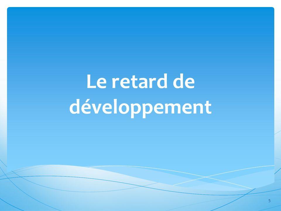 Le retard de développement