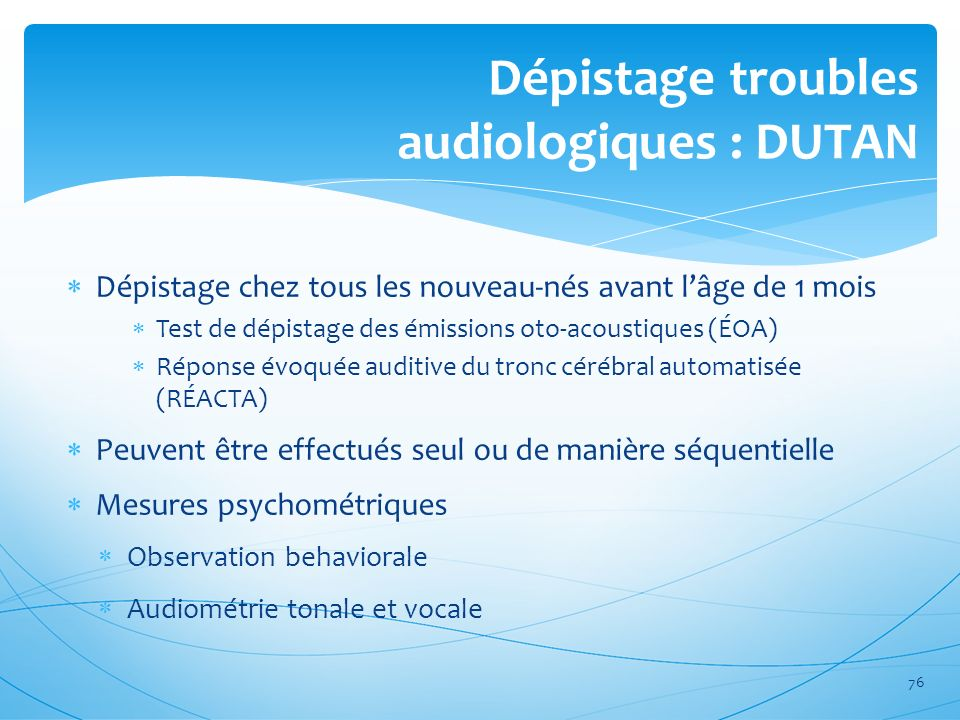 Dépistage troubles audiologiques : DUTAN
