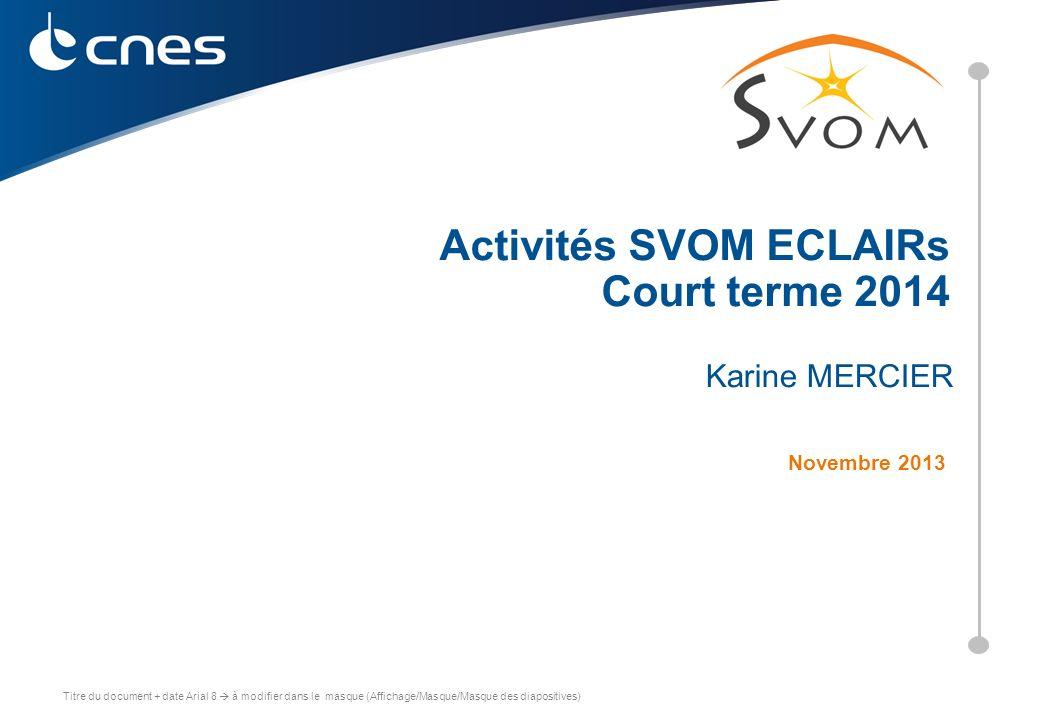Activités SVOM ECLAIRs Court terme 2014
