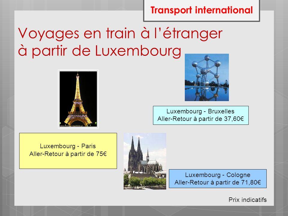 Voyages en train à l'étranger à partir de Luxembourg