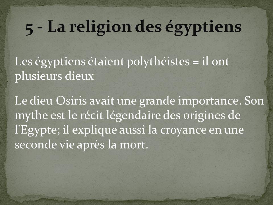5 - La religion des égyptiens