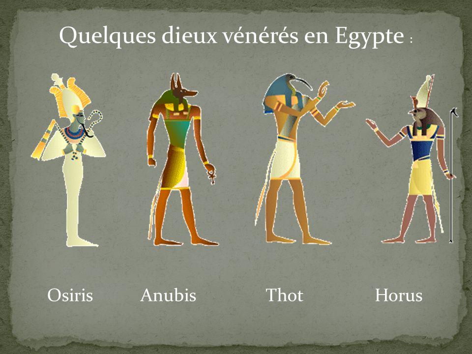 Quelques dieux vénérés en Egypte :