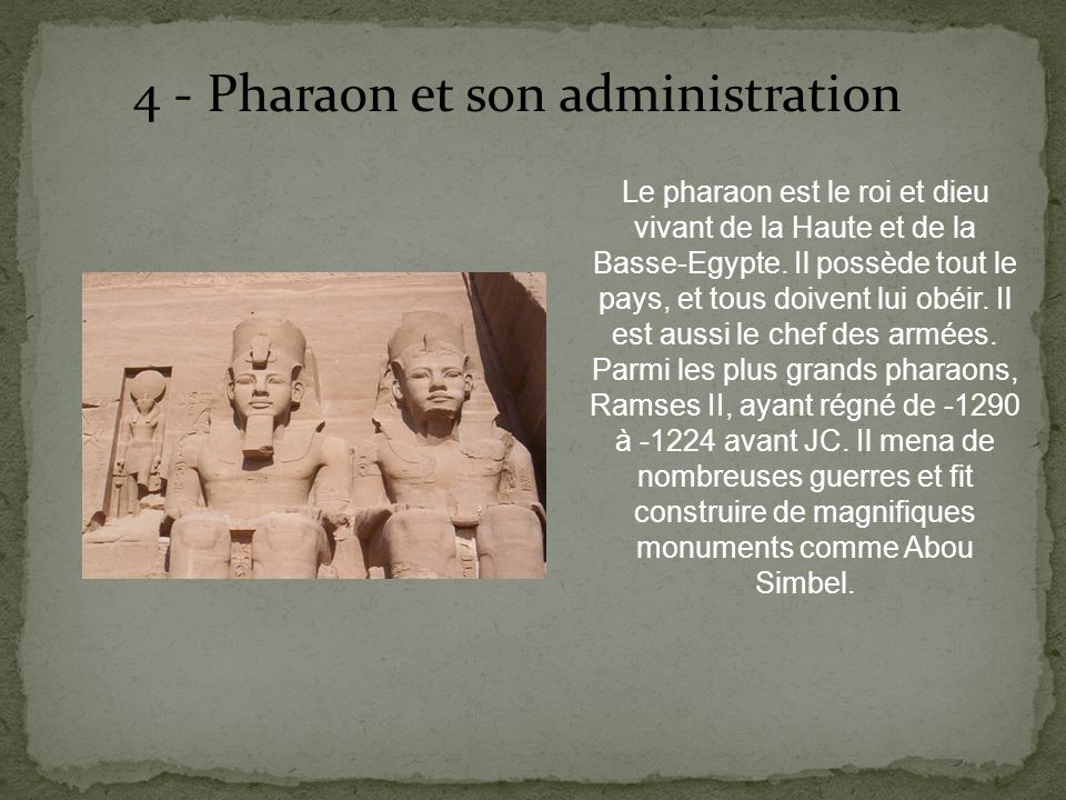 4 - Pharaon et son administration