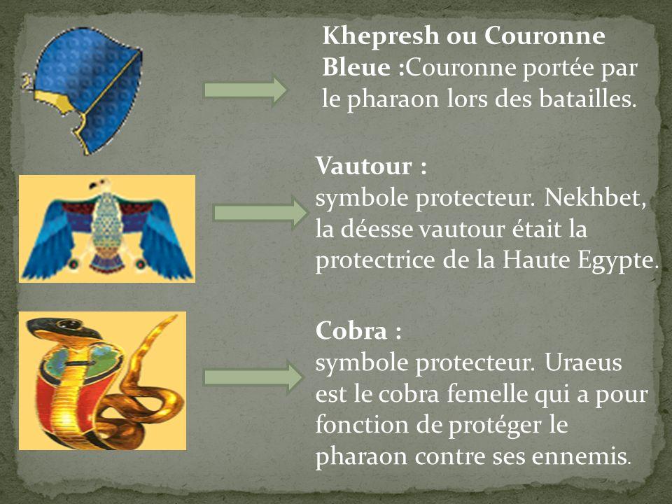 Khepresh ou Couronne Bleue :Couronne portée par le pharaon lors des batailles.