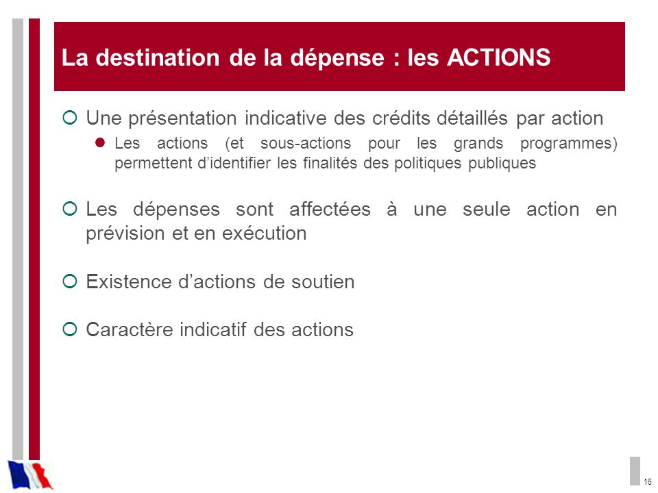 La destination de la dépense : les ACTIONS