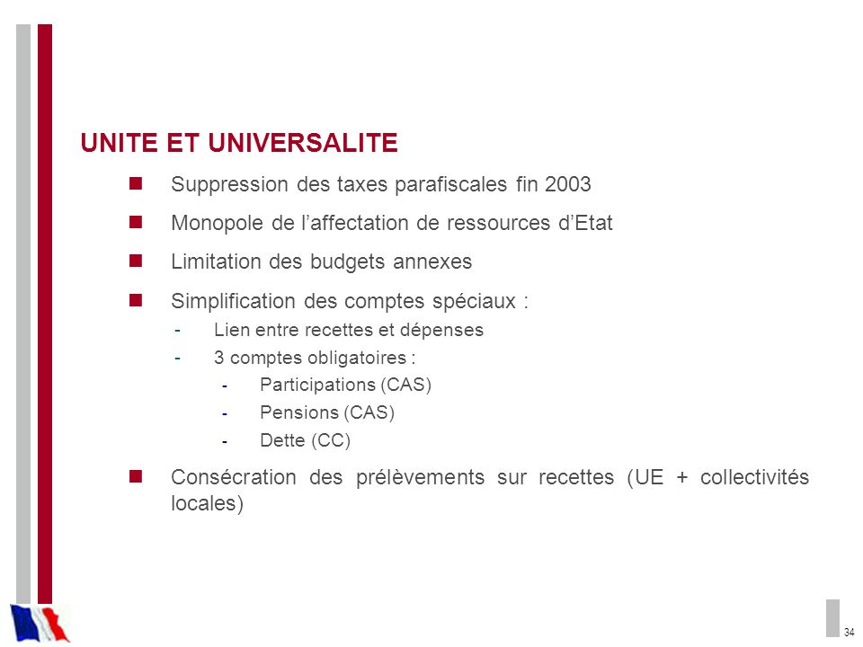 UNITE ET UNIVERSALITE Suppression des taxes parafiscales fin 2003