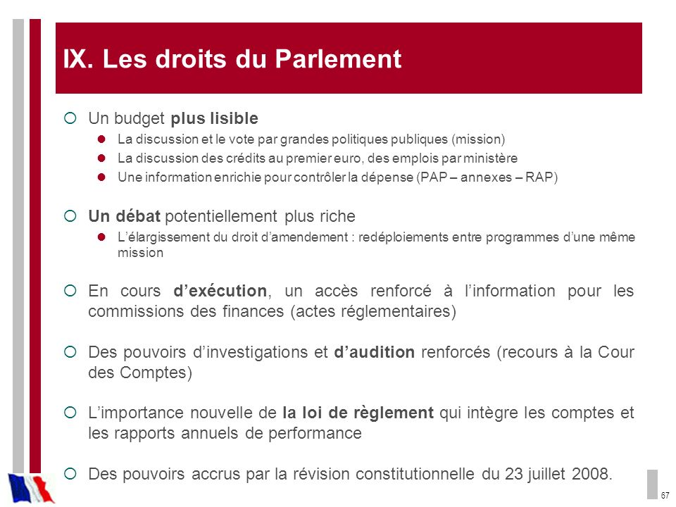 IX. Les droits du Parlement