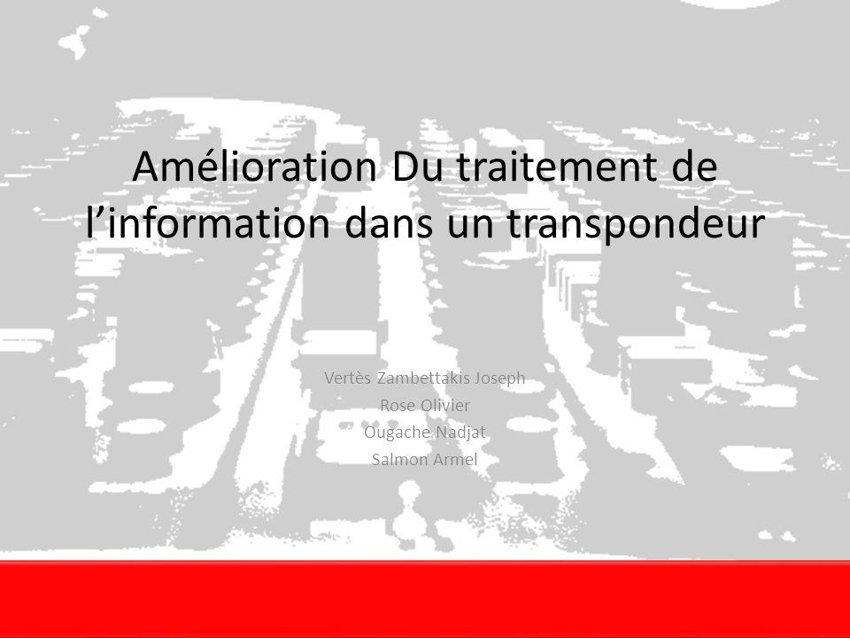 Amélioration Du traitement de l'information dans un transpondeur