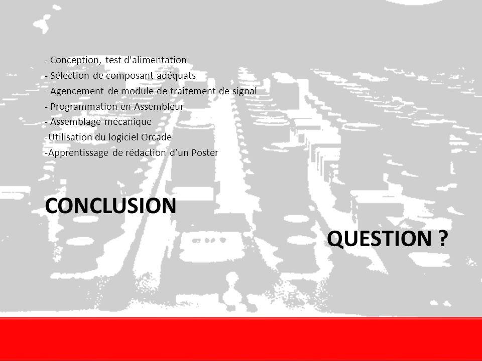 Conclusion Question - Conception, test d alimentation