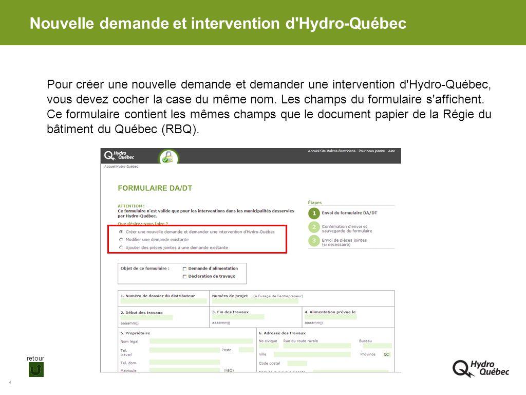 Nouvelle demande et intervention d Hydro-Québec