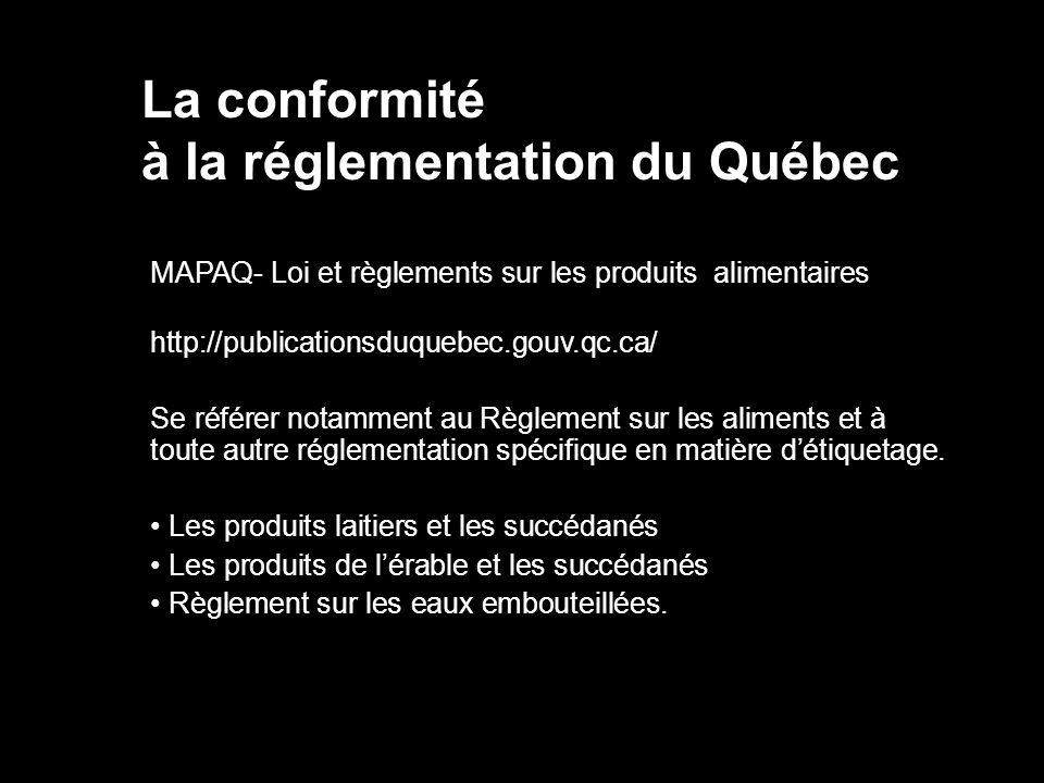 à la réglementation du Québec
