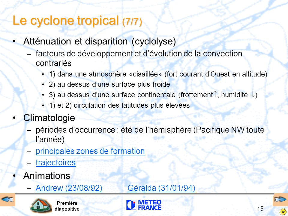 Le cyclone tropical (7/7)