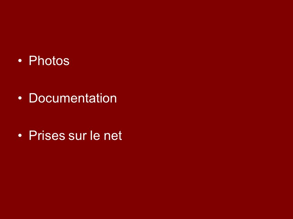 Photos Documentation Prises sur le net