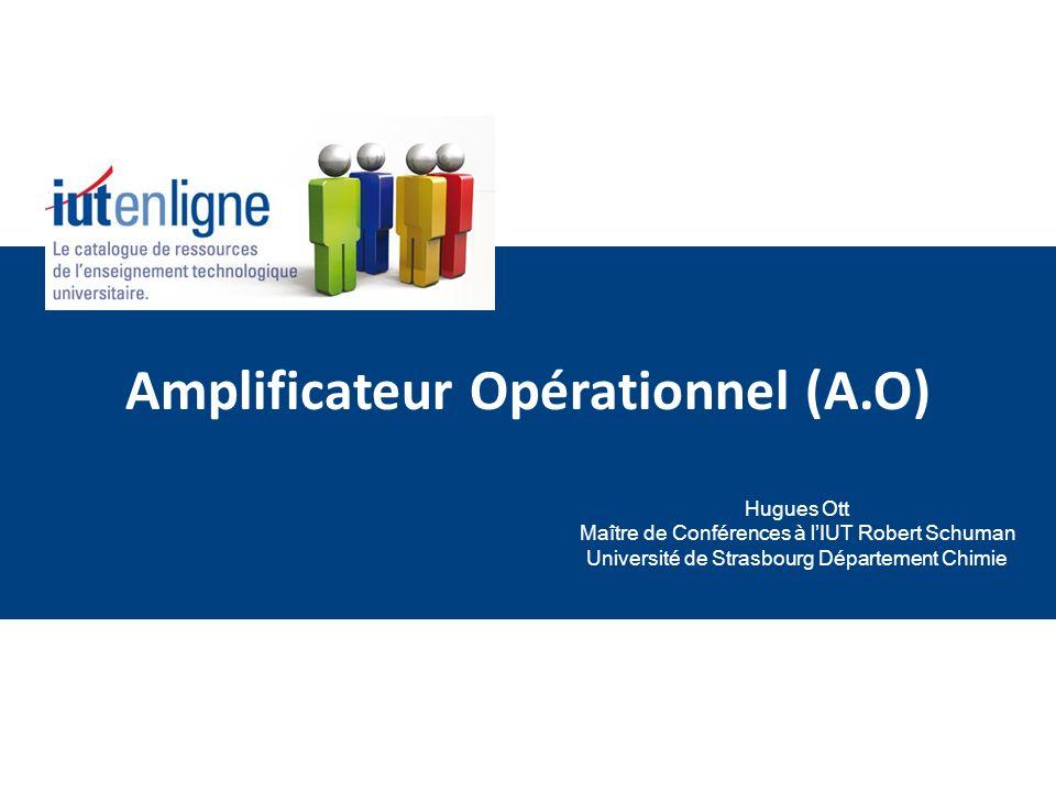 Amplificateur Opérationnel (A.O)