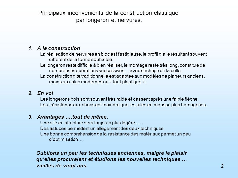 Principaux inconvénients de la construction classique