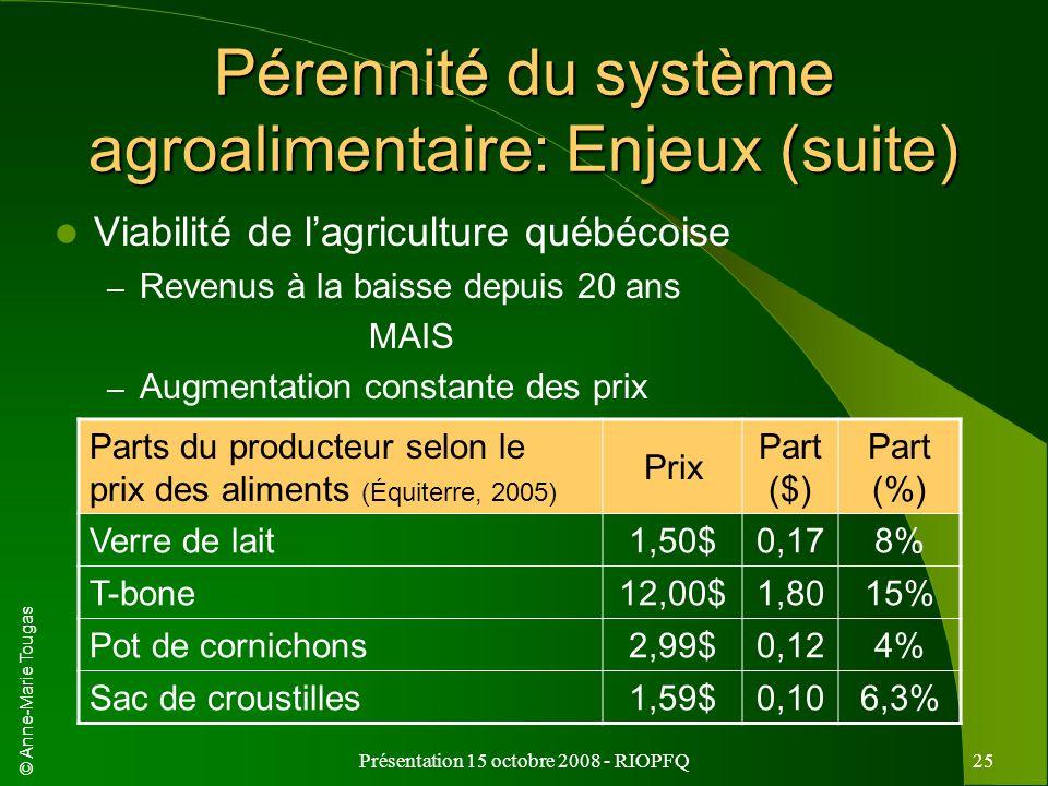 Pérennité du système agroalimentaire: Enjeux (suite)