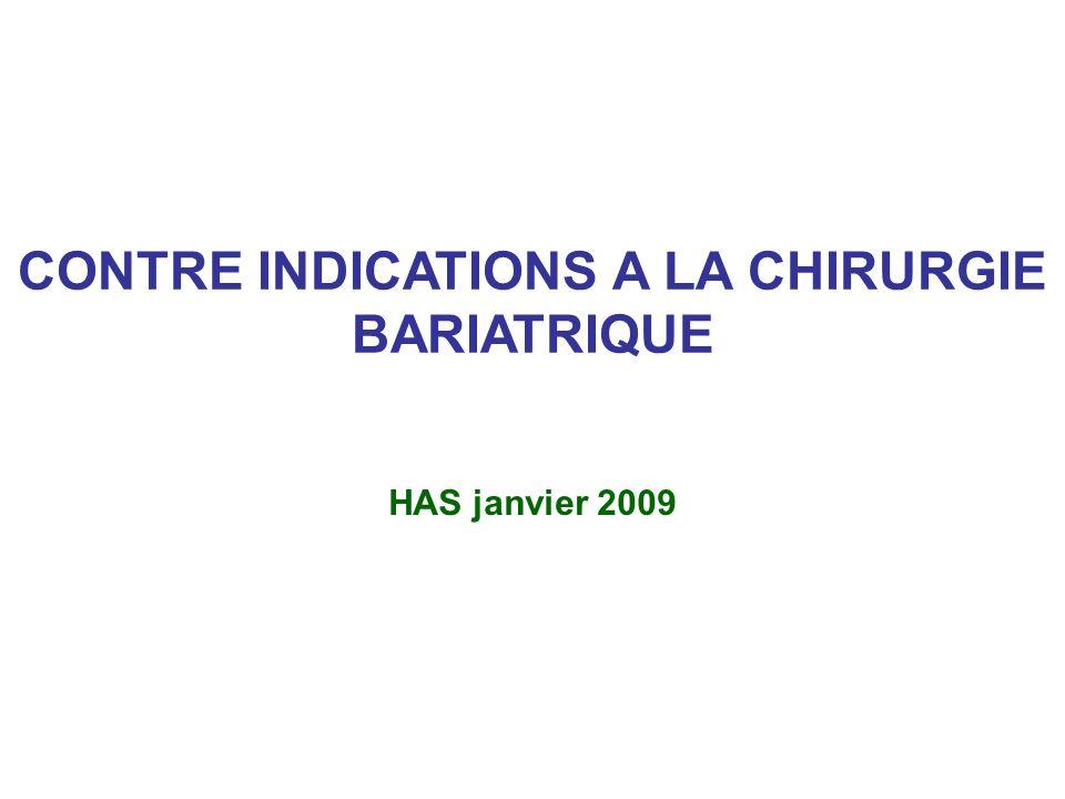 CONTRE INDICATIONS A LA CHIRURGIE BARIATRIQUE