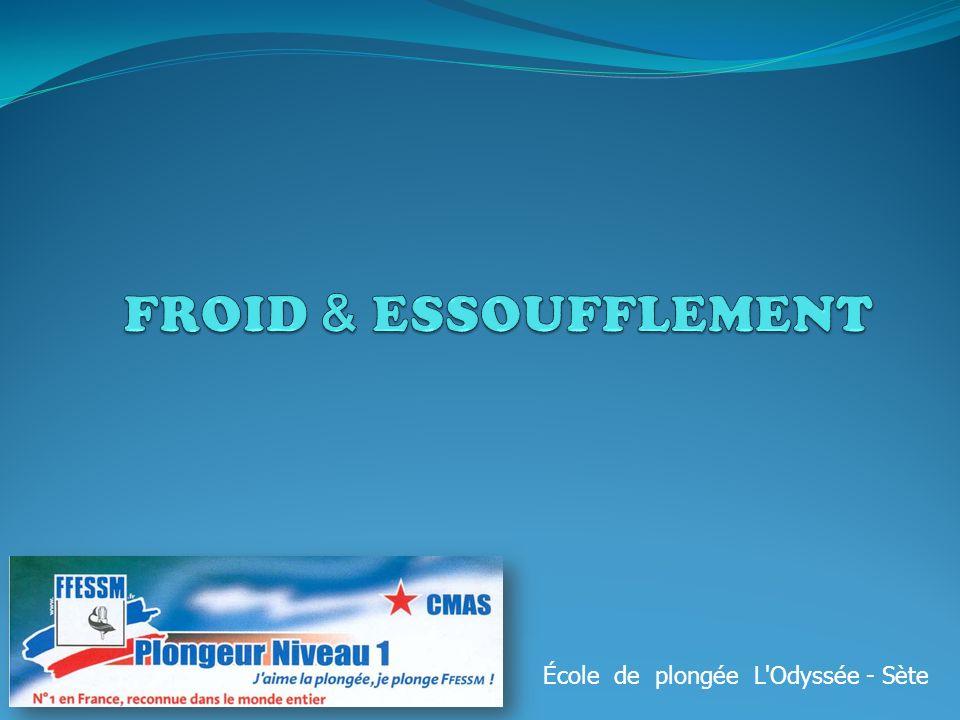 FROID & ESSOUFFLEMENT École de plongée L Odyssée - Sète