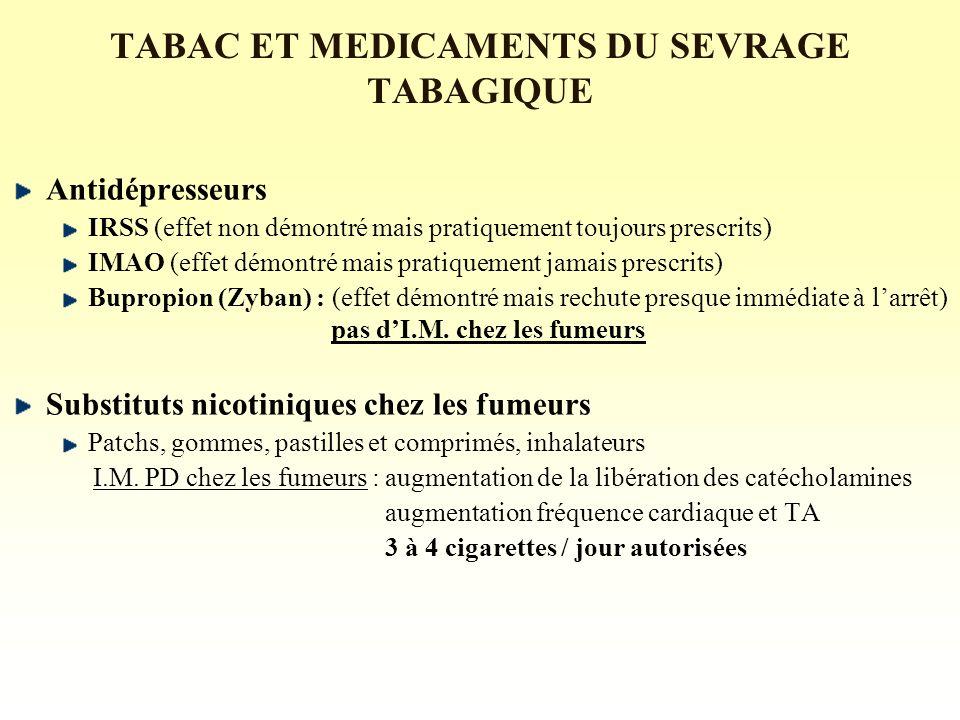 TABAC ET MEDICAMENTS DU SEVRAGE TABAGIQUE