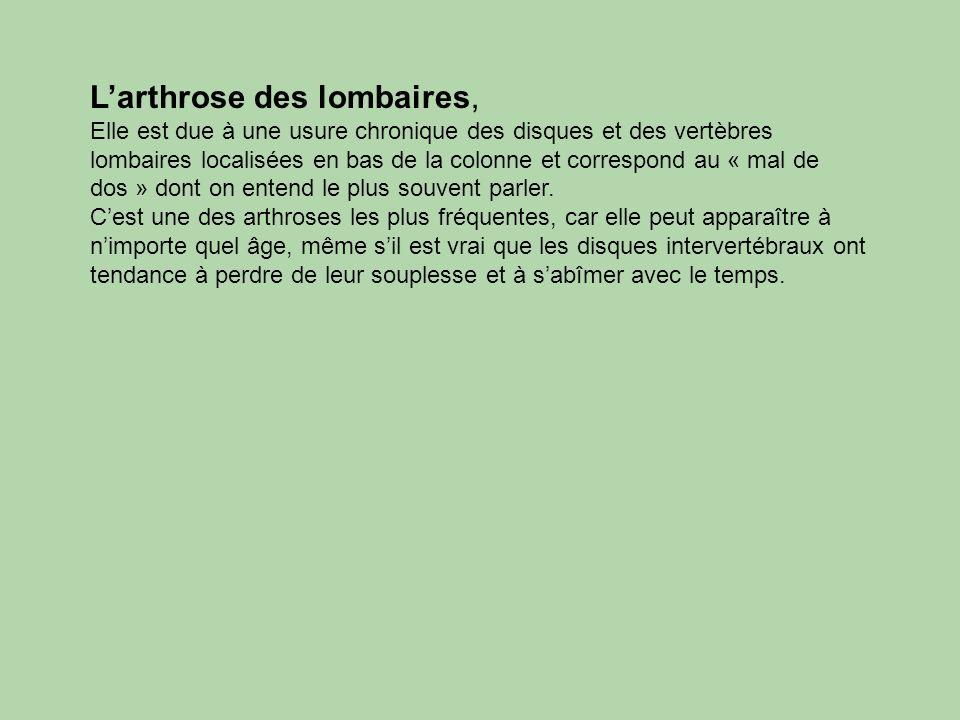 L'arthrose des lombaires,