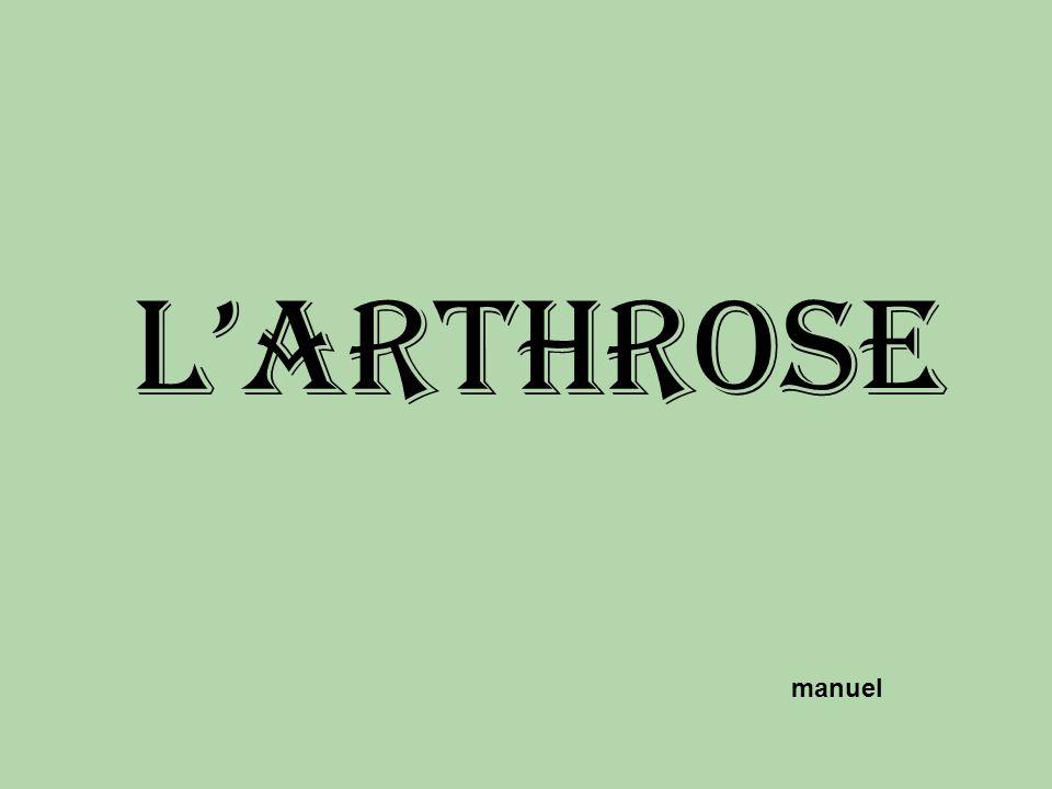 L'arthrose manuel