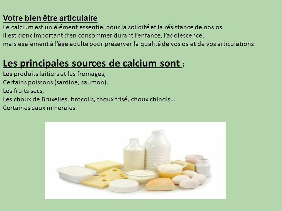 Les principales sources de calcium sont :