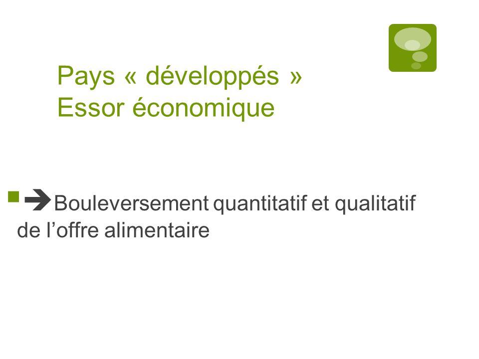 Pays « développés » Essor économique