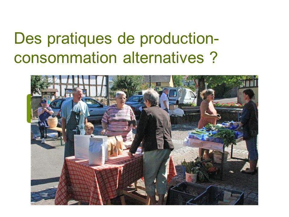 Des pratiques de production-consommation alternatives