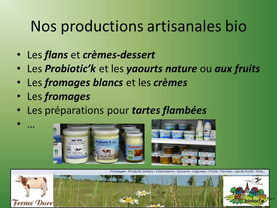 Nos productions artisanales bio